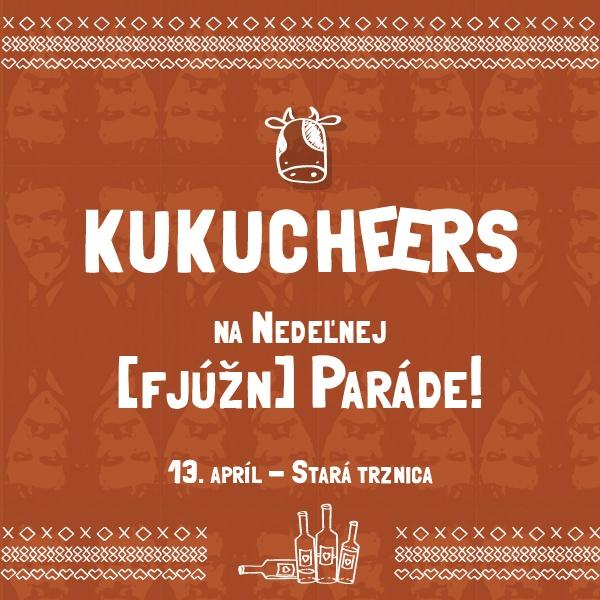 Kukucheers na Nedeľnej  [fjúžn] Paráde!