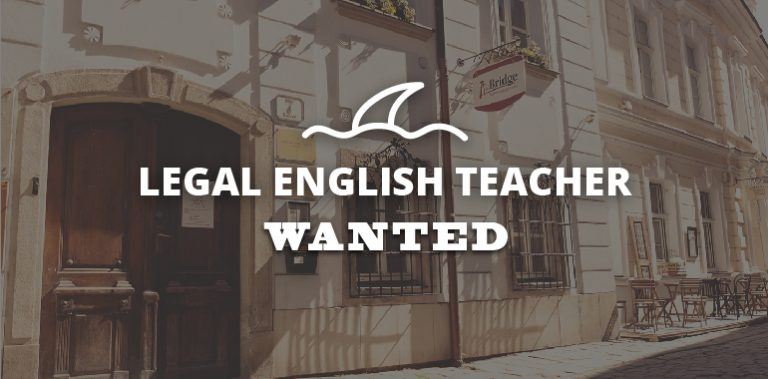 Legal English Teacher Wanted