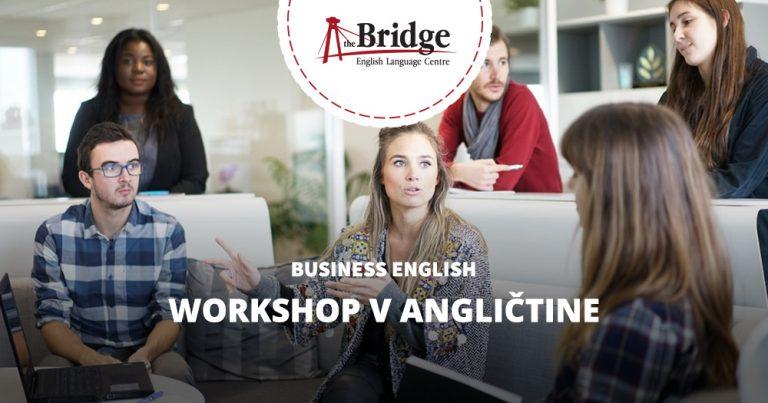 Prečo sa rozhodnúť pre workshop v angličtine?
