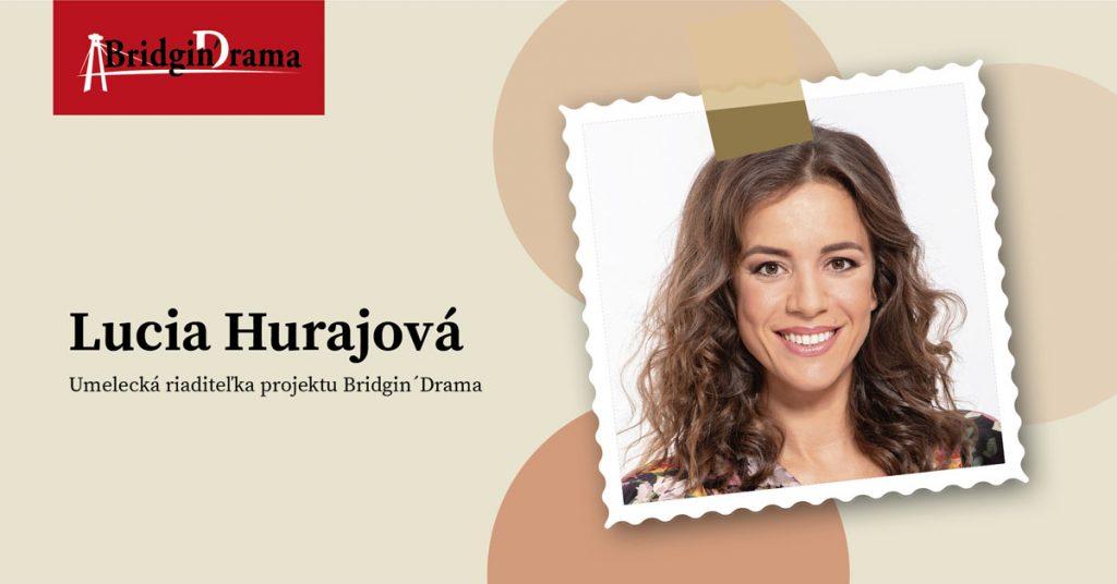 Lucia Hurajová & Bridgin´ Drama