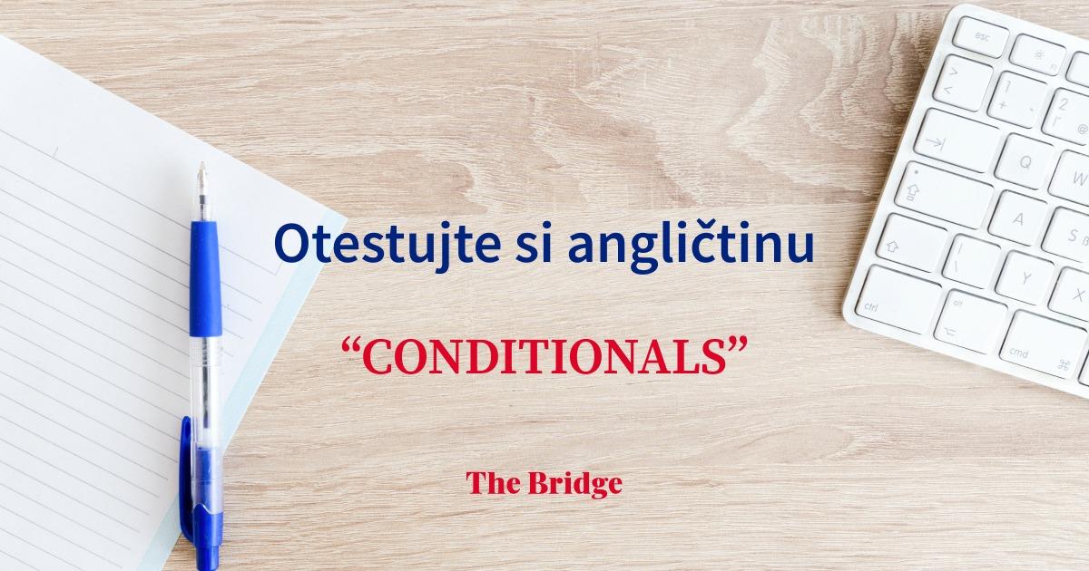 V akej kondícií je váš kondicionál?